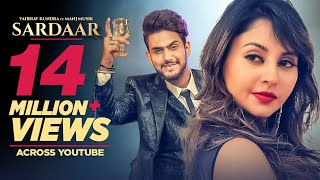 Sardaar: Vaibhav Kundra | Full Official Video Song | Manj Musik | Latest Songs 2018