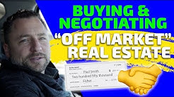 Buying & negotiating off market real estate | Real estate investing | In The Life 121