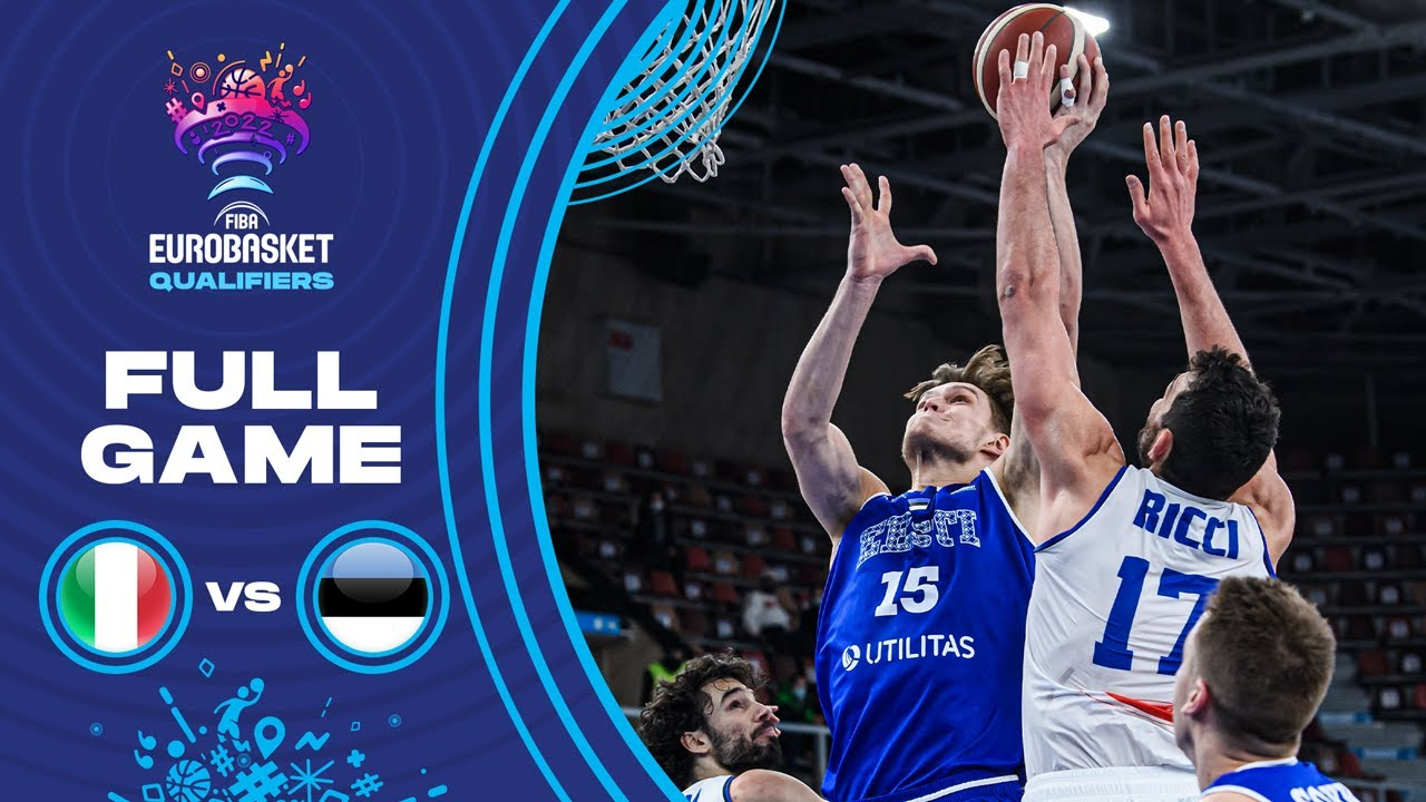 Italy v Estonia | Full Game