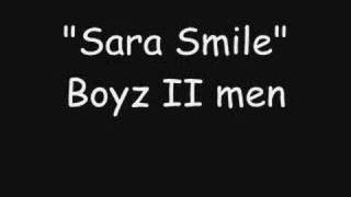 """Sara Smile"" Boyz II Men version"
