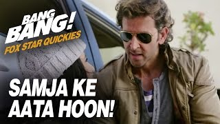 Fox Star Quickies : Bang Bang - Samja Ke Aata Hoon!