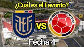 PREVIA. Ecuador vs Colombia |Jornada 4. Eliminatorias sudamericanas