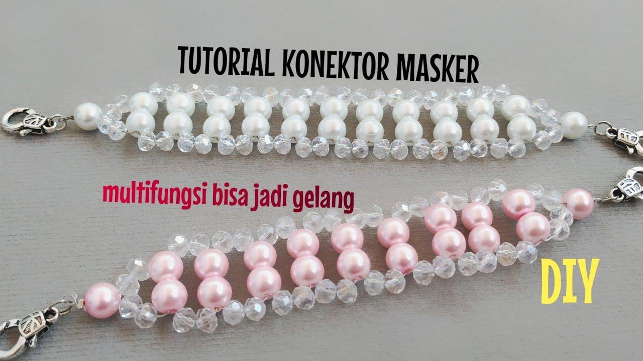CARA MEMBUAT KONEKTOR MASKER MUTIARA KRISTAL multifungsi / easy jewelry/ bracelet tutorial