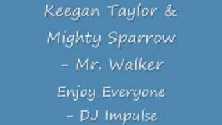 DJ Impulse - Keegan Thomas & Mighty Sparrow - Mr  Walker 2009