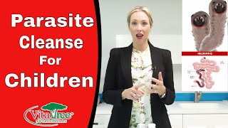 Parasite Cleanse for Children : How To Get Rid Of Parasites Fast - VitaLife Show Episode 218
