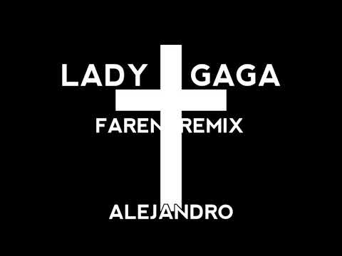 Lady Gaga-Alejandro(Faren Remix) Mp3