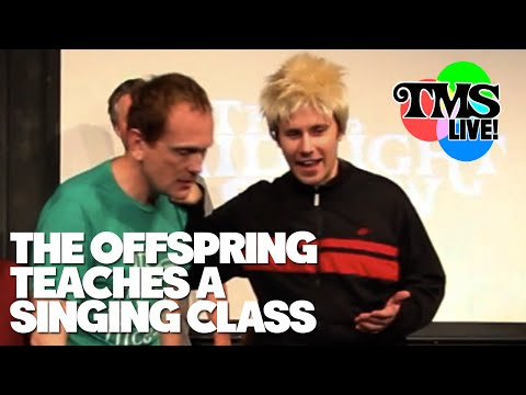 The Offspring Teaches a Singing Class