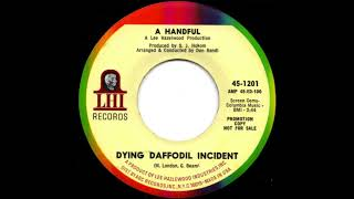 A Handful - Dying Daffodil Incident (1967)