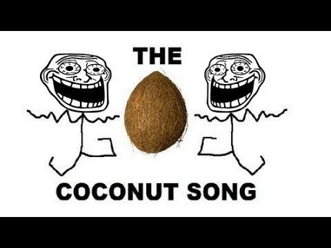 DA COCONUT SONG   Credits: Jeff Lau