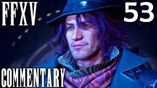 Final Fantasy XV Walkthrough Part 53 - Ravus