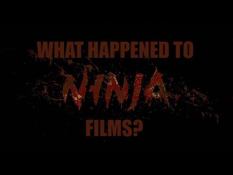 What Happened To NINJA Films?