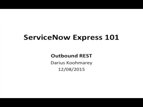 ServiceNow Express | Outbound REST