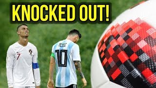 THE BALL THAT KNOCKED MESSI AND RONALDO OUT OF THE 2018 WORLD CUP!