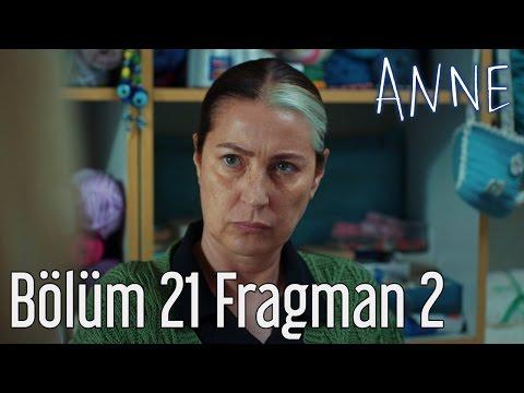 Anne 21.Bölüm Yeni Fragmanı