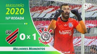 ATHLETICO-PR 0 X 1 CORINTHIANS | MELHORES MOMENTOS | 16ª RODADA BRASILEIRÃO 2020 | ge.globo