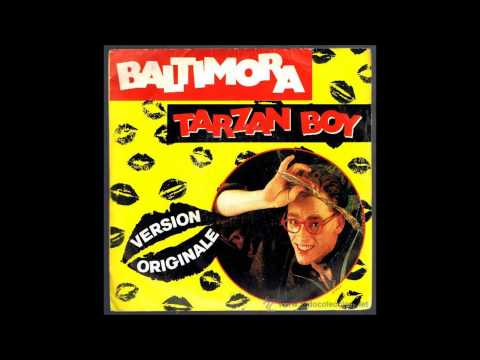 Baltimora - Tarzan Boy (Version Original 1985) HQ SOUND