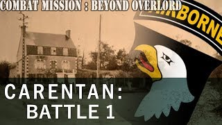 Let's Play Combat Mission: Beyond Overlord - 37 - Carentan, Battle 1