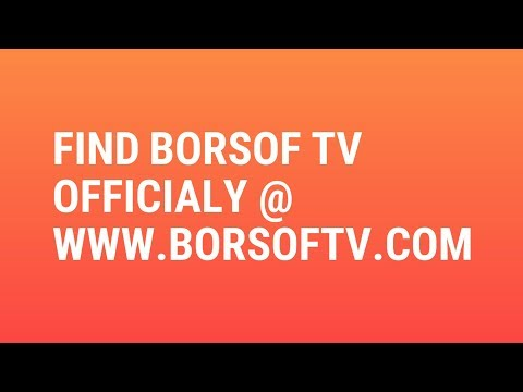 Now BORSOF TV Officially available on web @  BORSOFTV.COM