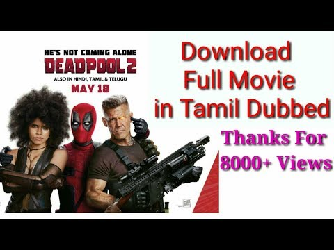how to download deadpool 2 tamil dubbed