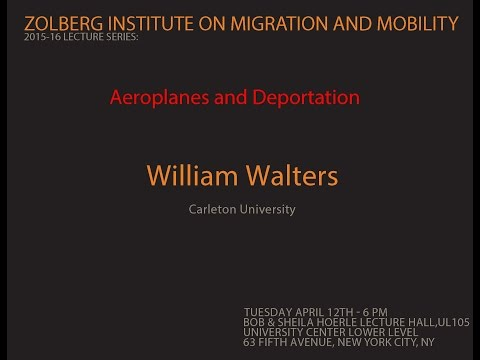 ZIMM Lecture | Aeroplanes and Deportation | William Walters