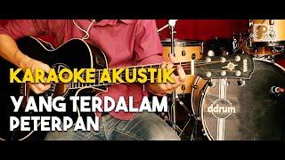 Peterpan - Yang terdalam akustik gitar karaoke HD lirik tanpa vocal