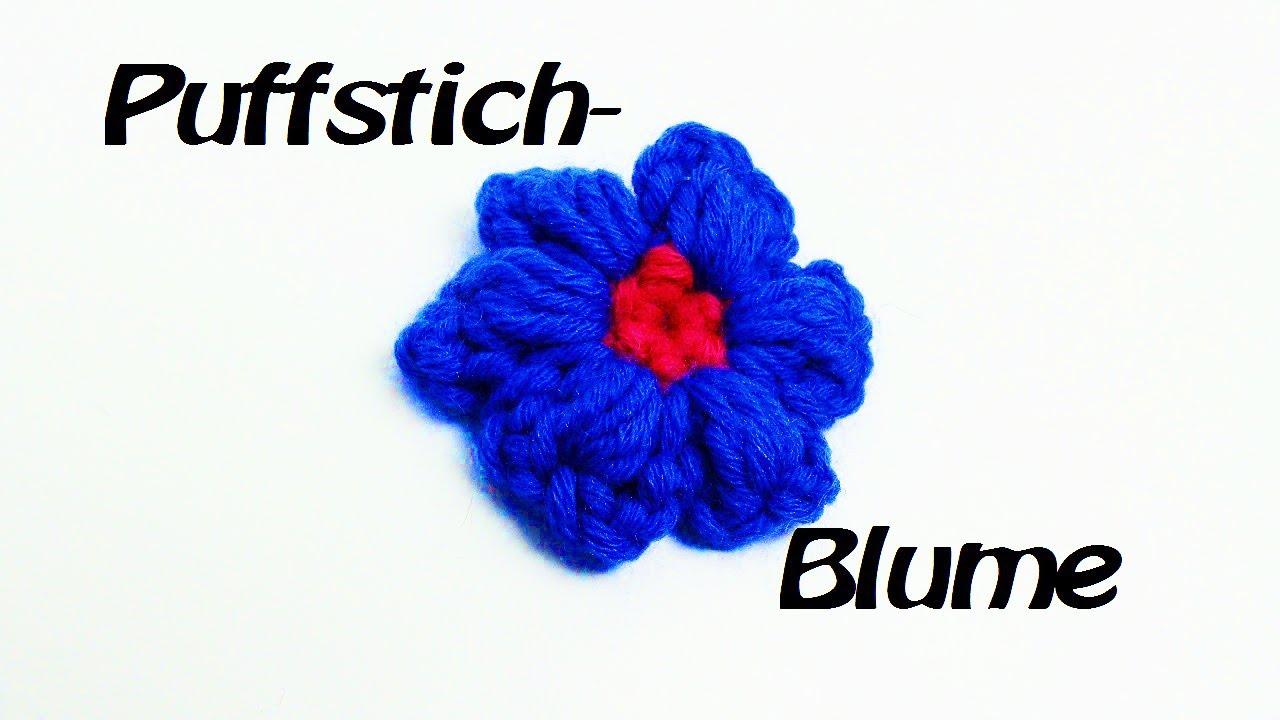 Blume HÄKELN | Puffstich Muster | sehr schöner Effekt! - YouTube