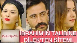 Zuhal Topal'la 111. Bölüm (HD) | İbrahim'in Talibi Geldi Dilek Locadan Veryansın Etti!