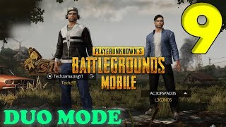 PUBG MOBILE - DUO MODE GAMEPLAY - #9