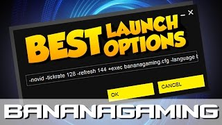 CS:GO - THE BEST LAUNCH OPTIONS
