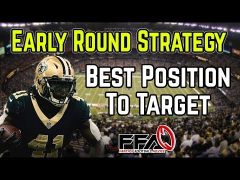 2019 Fantasy Football Draft Strategy: BEST Position To Draft Early