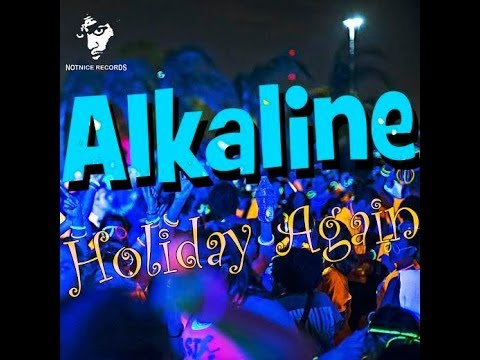 Alkaline  Holiday Again Last Night  June 2014