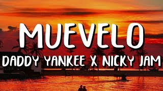 Nicky Jam & Daddy Yankee - Muévelo (Letra/Lyrics).mp3