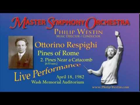Respighi / Pines of Rome Master Symphony Orchestra, Philip Westin, conductor