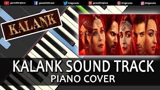 Kalank Song Sound Track Background Music | Piano Cover Chords Instrumental By Ganesh Kini