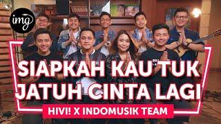 Download Mp3 SIAPKAH KAU TUK JATUH CINTA LAGI Ft HiVi