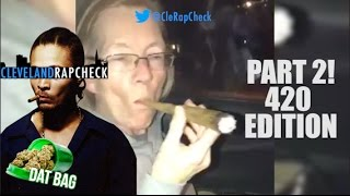 "CLEVELAND RAPPERS CELEBRATE 420 BUT WHO REALLY HAD ""DAT BAG"" #CLERAPCHECK"