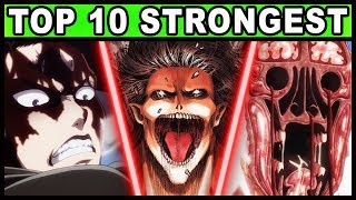 Top 10 STRONGEST Attack on Titan Characters! (Shingeki no Kyojin Ten Overpowered Fighters)