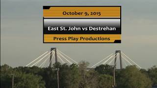 East St. John vs Destrehan Football Broadcast
