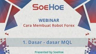 Download lagu 1. Dasar - Dasar MQL - Webinar Cara Membuat EA (Robot Forex)