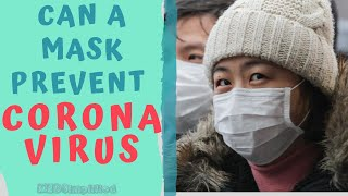 CAN WEARING A FACE MASK PROTECT FROM CORONAVIRUS ??