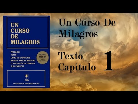 un-curso-de-milagros-audiolibro-libro-de-texto---introducción-y-capitulo-1-hq
