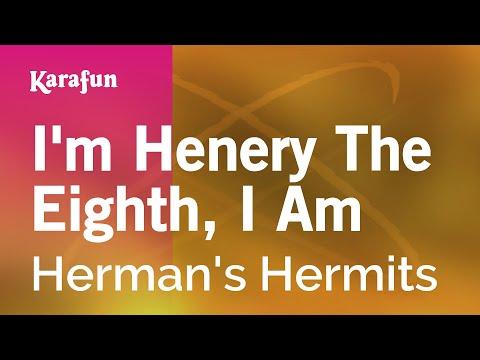 Karaoke I'm Henery The Eighth, I Am - Herman's Hermits *