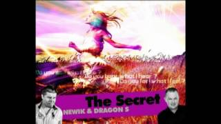 Newik & Dragon S - The Secret (Original Intro Edit)