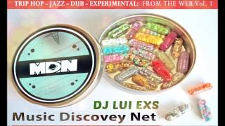 DJ Lui eXs - From the Web Vol. 1 Guest Mix for MusicDiscoveryNet