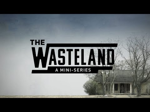 The Wasteland MiniSeries