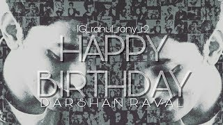 Happy Birth Day To You Darshan Raval