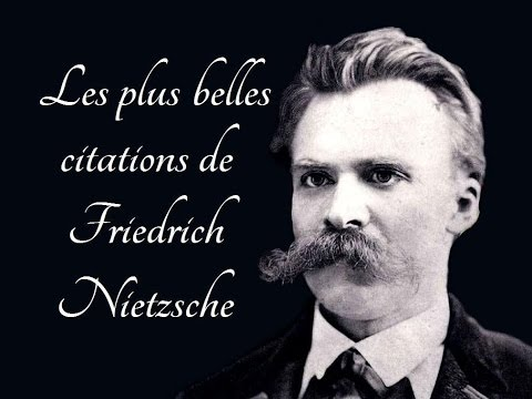 Les plus belles citations de Friedrich Nietzsche