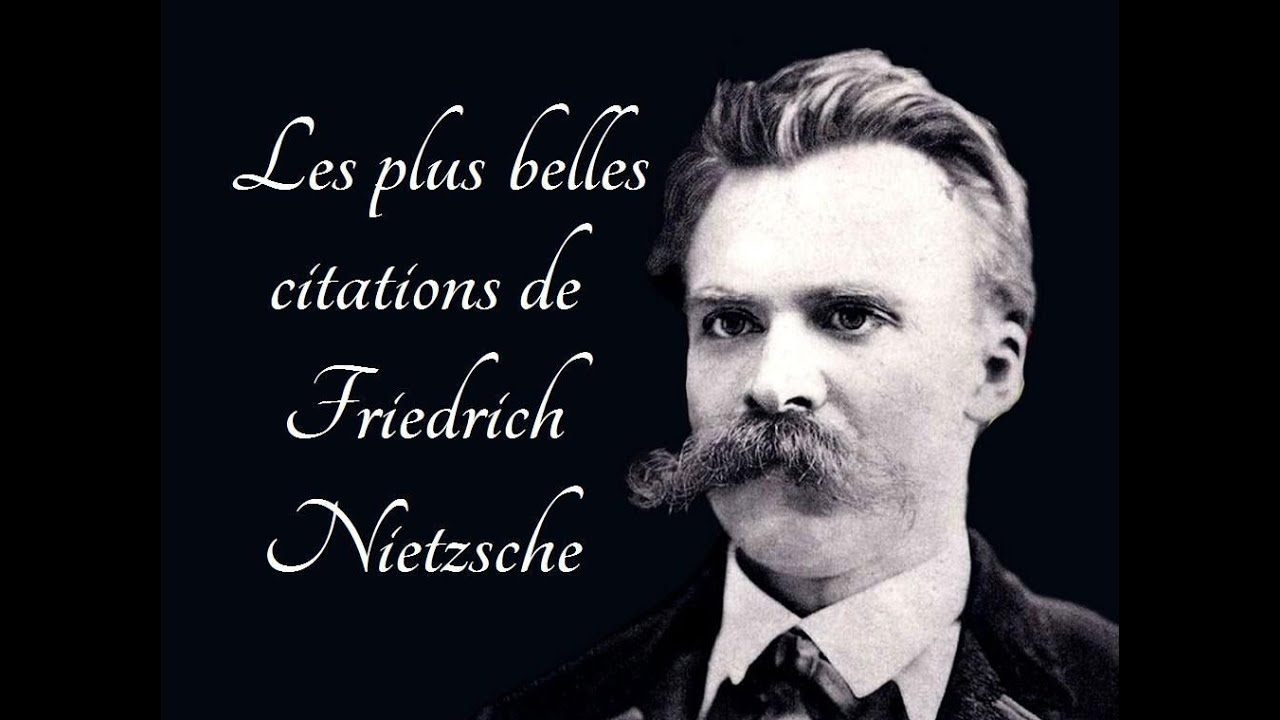 Citation Nietzsche Femme : Les plus belles citations de friedrich nietzsche youtube