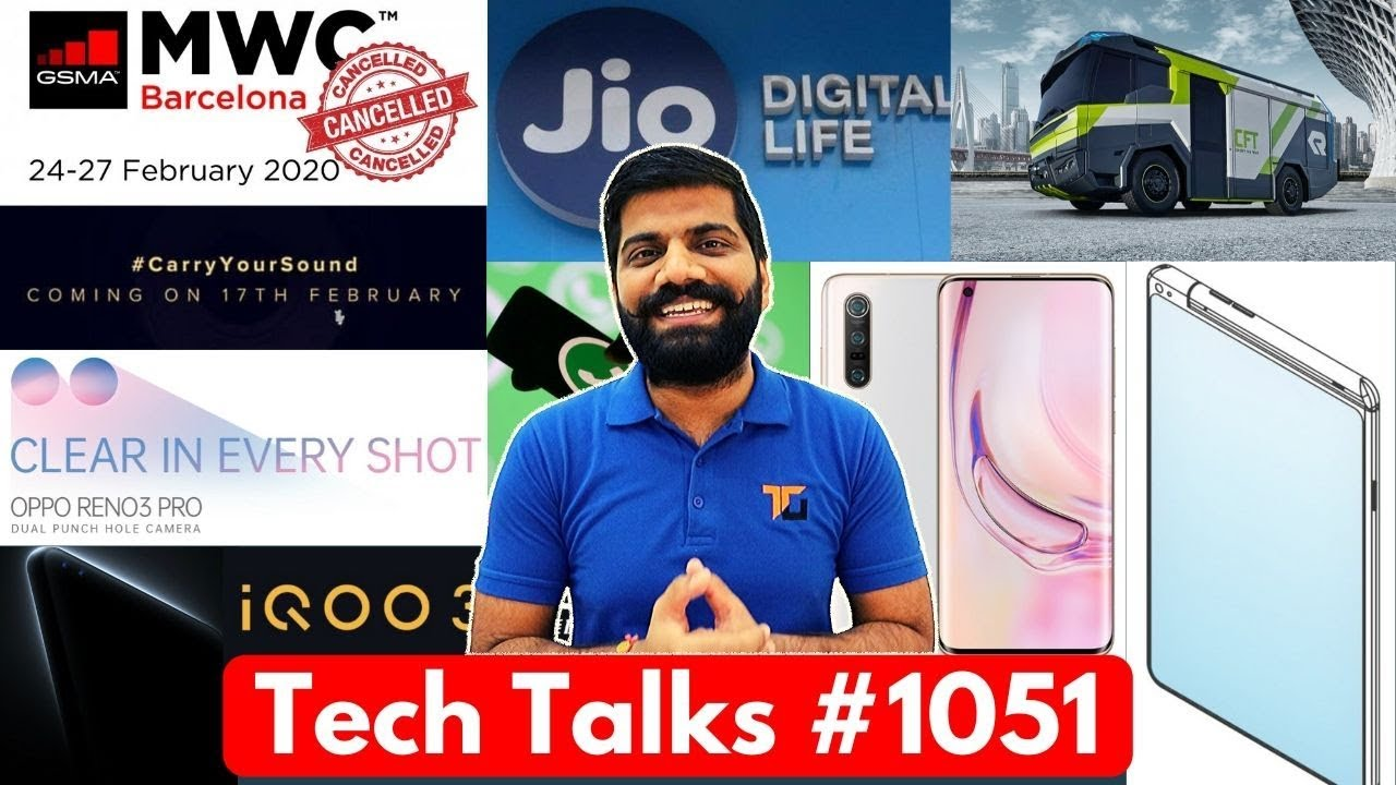 Tech Talks # 1051 - MWC cancelado, lançamento do Mi 10 India, IQOO 3 na Índia, Oppo Stylus, Realme X50 5G + vídeo