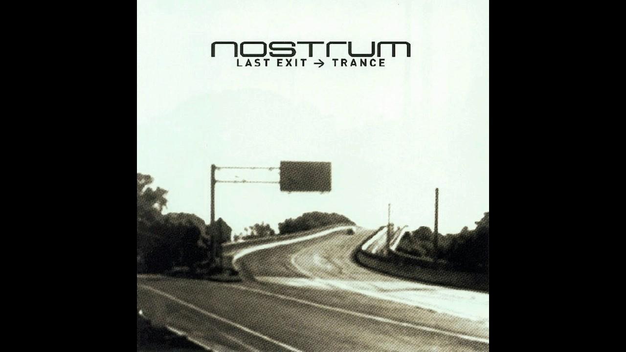 Nostrum - Last Exit → Trance